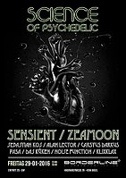 Party Flyer Science of Psychedelic with Sensient / Zeamoon 29 Jan '16, 23:00
