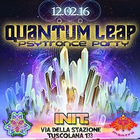 Party Flyer 12.02.16 ∴ ∵ ∴※QUANTUM∞LEAP※∴ ∵ ∴ - ॐ <PSY-TRANCE PARTY> ॐ 12 Feb '16, 22:30