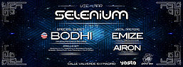 Party Flyer SELENIUM // BODHI Live!!! (USA) 4 Mar '16, 23:30
