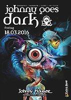Party Flyer Johnny goes Dark (special Edition) 18 Mar '16, 22:00