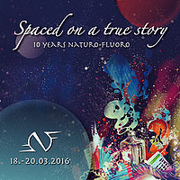 Party Flyer SPACED ON A TRUE STORY - 10 Years Naturo-Fluoro 18 Mar '16, 22:00