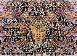 Party Flyer ॐ DREAMING OF THE SOURCE ॐ ORESTIS & MIND OSCILLATION IN LONDON 19 Mar '16, 22:00