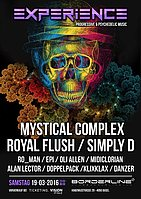 Party Flyer Experience with MYSTICAL COMPLEX / ROYAL FLUSH / SIMPLY D 19 Mar '16, 23:00