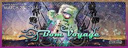 Party Flyer Bom Voyage 27 Mar '16, 23:00