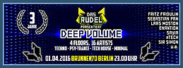 Party Flyer 3 Jahre Das Rudel Präsentiert DEEP VOLUME 1 Apr '16, 23:00