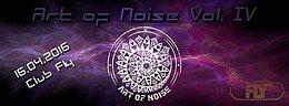 Party Flyer Art of Noise IV 16 Apr '16, 21:00