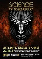 Party Flyer Science of Psychedelic - Dirty Saffi / Illegal Machines / Cosinus 29 Apr '16, 23:00