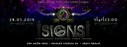 Party Flyer SIGNS - A Psychedelic Progressive Trance Journey 28 May '16, 23:00
