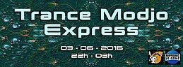 Party Flyer Trance Modjo Express 3 Jun '16, 22:00