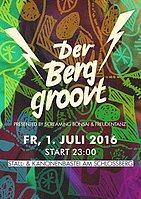 Party Flyer Der Berg groovt VII 1 Jul '16, 23:00