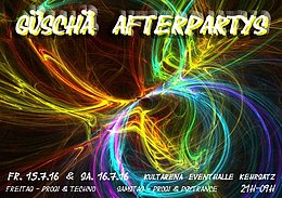 Party Flyer Güschä Afterparty 2016 - Part 2 16 Jul '16, 21:00