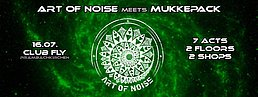 Party Flyer Noisepack Art of Noise meets Mukkepack 16 Jul '16, 21:00