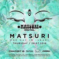 Party Flyer Matsuri // One day in israel 28 Jul '16, 23:30