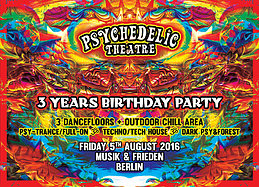Party Flyer 3 Years Psychedelic Theatre 5 Aug '16, 23:00
