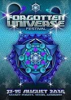 Party Flyer ۞ FORGOTTEN UNIVERSE FESTIVAL 2016۞ 12 Aug '16, 20:00