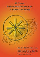 Party Flyer 10 Years Klangwirkstoff Records & Separated Beats - Psychonautic Ambient Party 27 Aug '16, 15:00
