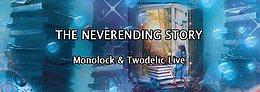 Party Flyer TNS: Monolock & Twodelic Live + Orbital Experience Mega Light Projection Setup 2 Sep '16, 23:00