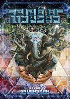 Party Flyer Spirit of Moksha 3 Sep '16, 22:00