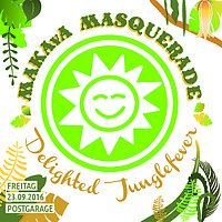 Party Flyer MAKAvA Masquerade ☆ Delighted Junglefever ☆ 23 Sep '16, 23:00