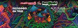Party Flyer mushroom on tour @ Plutonium 1 Oct '16, 22:00