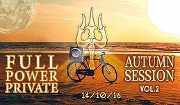 Party Flyer Full Power Private Ȝ̐ɔ Autumn Session vol.2 14 Oct '16, 23:30