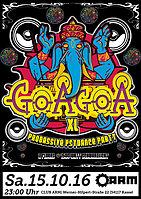 Party Flyer ॐ GoaGoa XL ॐ 2 Floors ॐ 8 DJs ॐ 1500 Watt Schwarzlicht ॐ 15 Oct '16, 23:00