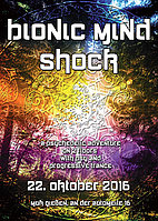 Party Flyer Bionic Mind Shock 22 Oct '16, 22:00