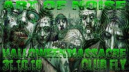 Party Flyer Art of Noise - Halloweenmasscre 31 Oct '16, 21:00