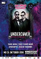 Party Flyer UNDERCOVER LIVE & DJANE NAIMA - HALLOWEEN Vöcklabruck 31 Oct '16, 22:00