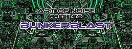 Party Flyer Art of Noise pres. -Bunkerblast/w Metahuman LIVE/ Selective Mood LIVE 5 Nov '16, 22:00