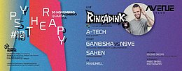 Party Flyer Psy therapy#10 - Rinkadink< Quarta-feira (Vespera de feriado ) 30. Nov. 16, 23:30
