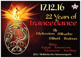 Party Flyer TranceDance - 22 Years Anniversary Celebration 17 Dec '16, 22:00