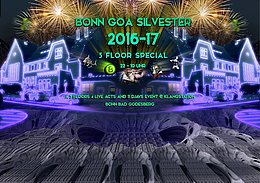 Party Flyer ॐ Bonn Goa Silvester 3 Floor Special ॐ 31 Dec '16, 22:00