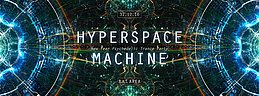 Party Flyer ▼△▼ HYPERSPACE MACHINE ▼△▼ NEW YEAR PSYCHEDELIC PARTY 31 Dec '16, 23:30