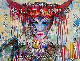 ૐ Bunt & Bass ૐ 6 Jan '17, 22:00