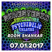 Party Flyer Synestesia - We Are Family Part II - Boom Shankar 4h-Set + Psychedelic Theatre 7 Jan '17, 22:00
