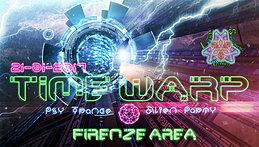 Party Flyer TIME. ҉҉ .WARP - PsyTrance Alien Party FIRENZE 21 Jan '17, 22:00