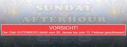 Party Flyer Geschlossen!! SUNDAY AFTERHOUR - Club GUTENBERG in Zürich 5 Feb '17, 08:00