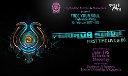 Party Flyer Psychedelic Animals & Mukkepack present: FREE YOUR SOUL 10 Feb '17, 21:00