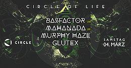 Party Flyer Circle of Life / Bassfactor Live / Mahanada Live 4 Mar '17, 23:00