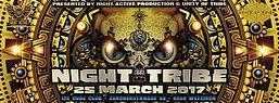 Party Flyer ☢ NIGHT TRIBE ☢ w/ Psykovsky, Ogoun, DarkWhisper, Megalopsy amm. 25 Mar '17, 21:00