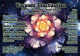Party Flyer Vacuum Fluctuation 1 Apr '17, 22:00