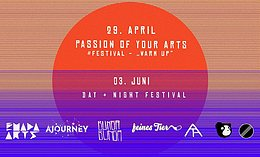 """Party Flyer Passion of your Arts # Festival - """"Warm Up"""" 29 Apr '17, 23:00"""