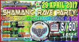 SHAMANIC RAVE PARTY 29 Apr '17, 19:00