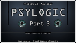 Party Flyer Psylogic Part 3 - Neue Location - Industriegebiet Simmering 12 May '17, 22:00