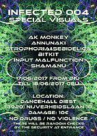 Party Flyer Infected 004 17 Jun '17, 21:00