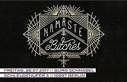Party Flyer Namaste Bitches 28 Jul '17, 23:30