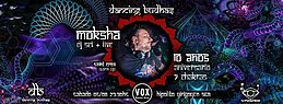 Party Flyer Sabado 5/8 Dj Moksha 7 Chakras 10mo Aniversario 5 Aug '17, 23:59