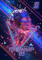 Party Flyer Time Warp 3 5 Aug '17, 15:00