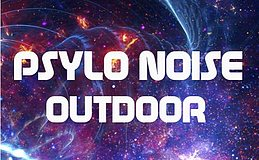 Party Flyer Psylo Noise Outdoor 9 Sep '17, 16:00